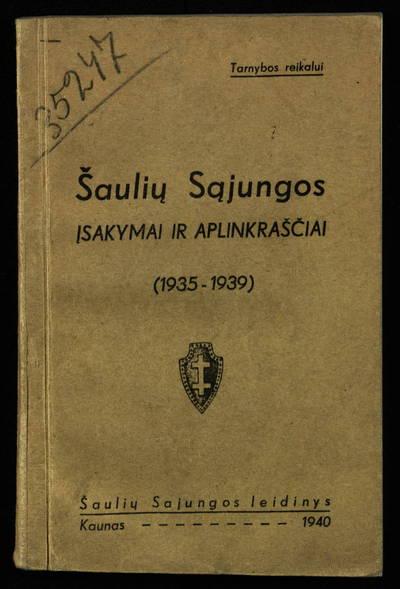 Šaulių sąjungos įsakymai ir aplinkraščiai, (1935-1939). - 1940