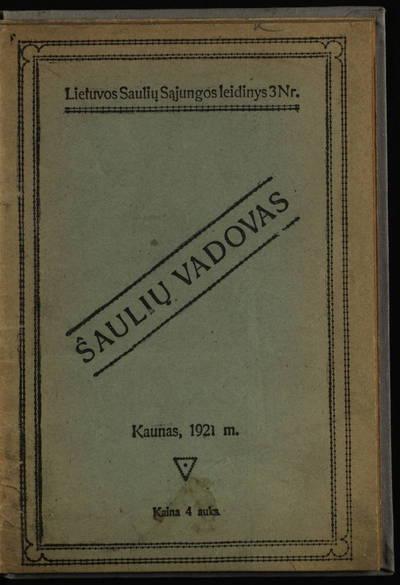 Šaulių vadovas. - 1921