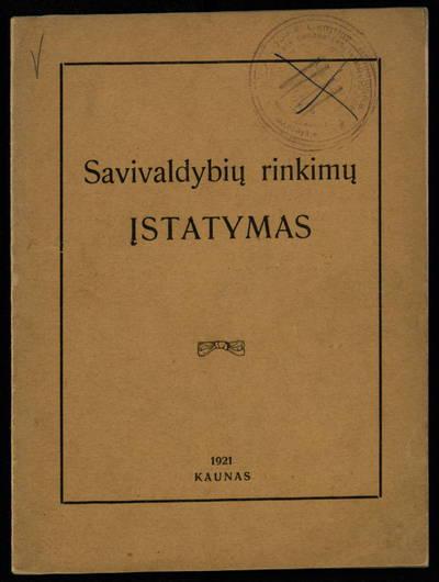 Savivaldybių rinkimų įstatymas. - 1921