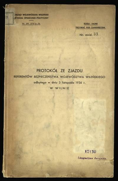 Protokół ze zjazdu referentów bezpieczeństwa województwa Wileńskiego odbytego w dniu 3 listopada 1936 r. w Wilnie. - 1936