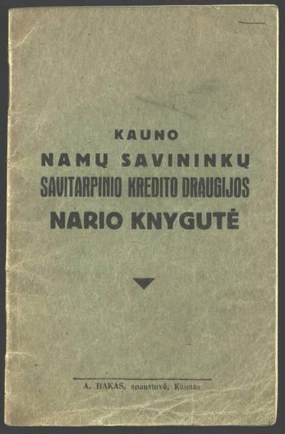 Kauno namų savininkų savitarpinio kredito draugijos nario knygutė. - 1929