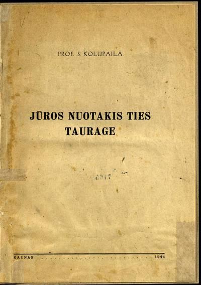 Jūros nuotakis ties Taurage / prof. S. Kolupaila. - 1944