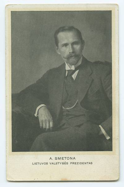 Senieji Lietuvos atvirukai ir fotografijos. Lietuvos kultūros ir visuomenės veikėjai. A. Smetona, Lietuvos valstybės prezidentas. - 1918