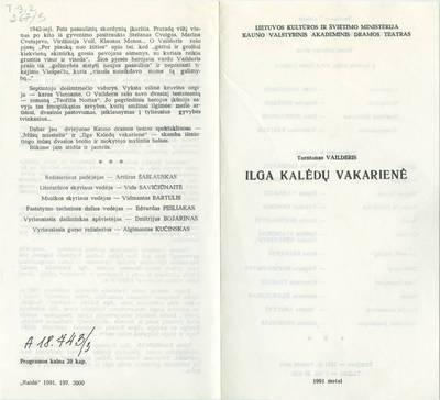 Kauno dramos teatro spektaklio, T. Vailderis. ILGA KALĖDŲ VAKARIENĖ. Programa.