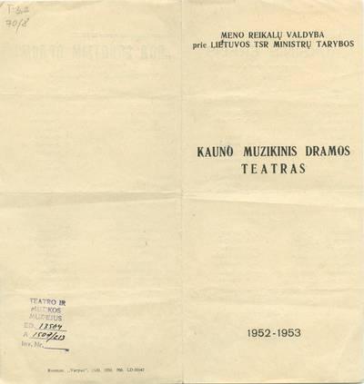 Kauno dramos teatro spektaklio, J.Galanas. AUKSINIS ERELIS. Programa.