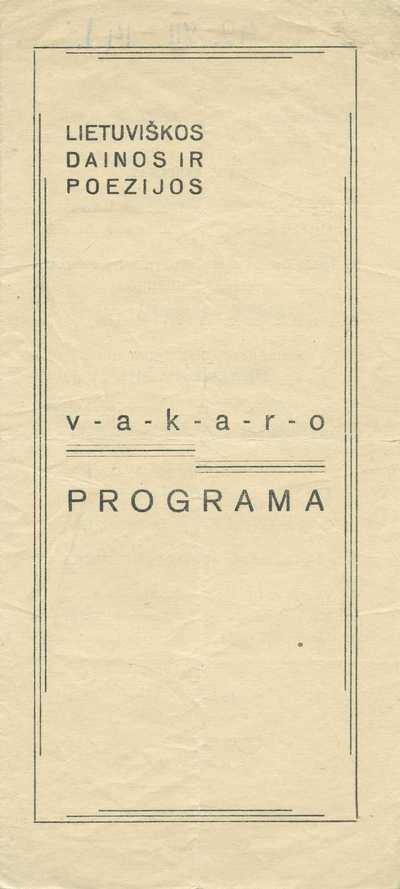 Lietuviškos dainos ir poezijos vakaro programa.