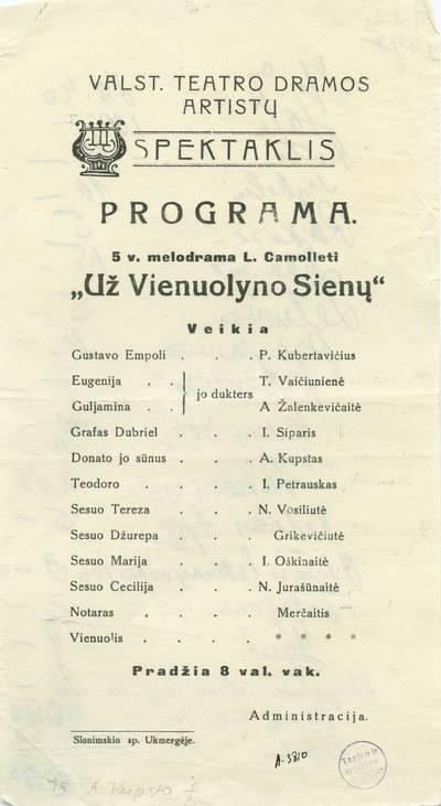 Valstybės teatro spektaklio, L.Kamoletis. UŽ VIENUOLYNO SIENŲ. Programa.