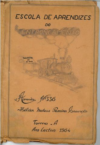 Relatório de Aprendiz/Escola de aprendizes do Entroncamento: Aprendiz n.º 336, Hélder Mateus Pereira