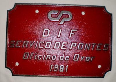 Placa de Identificação: DIF Serviço de Pontes - Oficina de Ovar/ 1981
