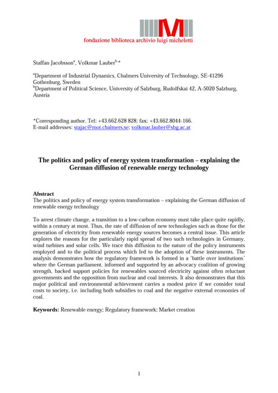 The politics and policy of energy sistem transformation - explaining the German diffusion of renewable energy technology