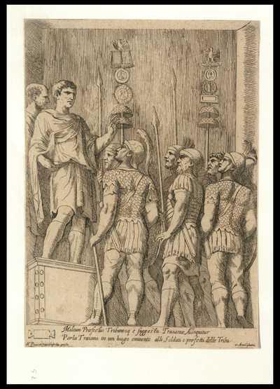Militum Praefectus Tribunosq. e suggestu Traianus alloquitur / M.° Piccioni fecit