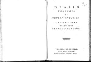 7.[2]: Orazio tragedia di Pietro Cornelio. Traduzione dell'abate Placido Bordoni