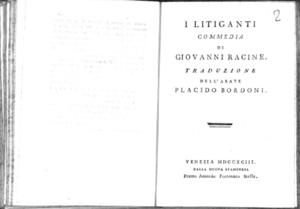 8.[2]: I litiganti commedia di Giovanni Racine. Traduzione dell'abate Placido Bordoni
