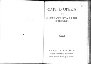 10.[2]: Capi d'opera di Giambattista Luigi Gresset