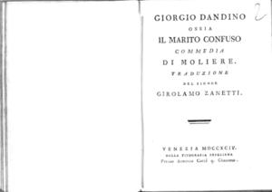 13.[2]: Giorgio Dandino ossia Il marito confuso commedia di Moliere. Traduzione del signor Girolamo Zanetti