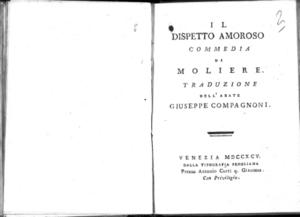 17.[2]: Il dispetto amoroso commedia di Moliere. Traduzione dell'abate Giuseppe Compagnoni