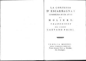 19.\[3]: La contessa d'Escarbagnas commedia in un atto di Moliere. Traduzione del signor Gaetano Faini