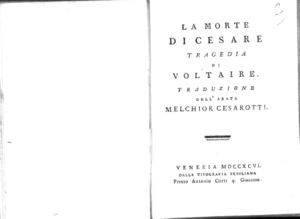 27.\[2]: La morte di Cesare tragedia di Voltaire. Traduzione dell'abate Melchior Cesarotti