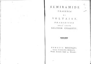 25.[2]: Semiramide tragedia di Voltaire. Traduzione dell'abate Melchior Cesarotti