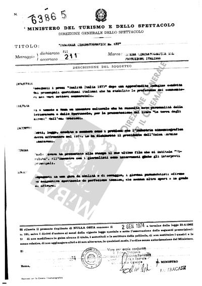 Panorama Cinematografico N. 422                                  Industria: Assegnati i premi Qualità Italia 1973 dopo un'approfondita indagine condotta dai principali quotidiani italiani che ha stabilito le preferenze dei consumatori nei vari settori commerciali