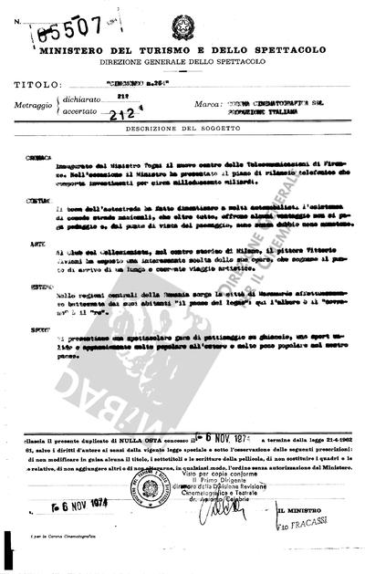 Cinemondo N. 264                                  Cronaca: Inaugurato dal Ministro Togni il nuovo centro delle Telecomunicazioni di Firenze. Nell'occasione il Ministro ha presentato il piano di rilascio telefononico che comporta investimenti per circa milleduecento miliardi.