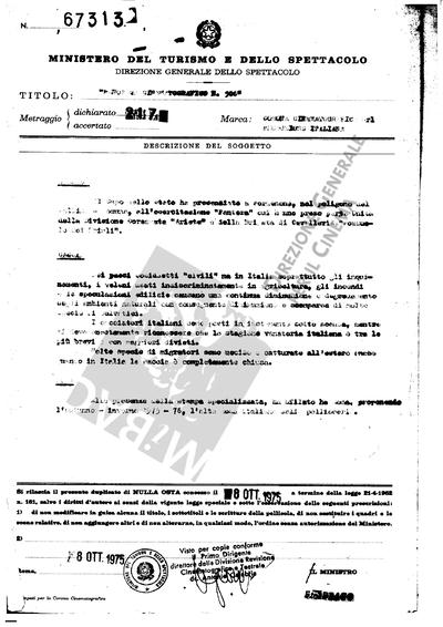 Panorama Cinematografico N. 506                                  Cronaca: Il Capo dello Stato ha presenziato a Pordenone, nel poligono del Collina-Modena, all'esercitazione Pantera cui hanno preso parte Unità della Divisione Corazzata Ariete della Brigata di cavalleria Pozzuolo del Friuli.