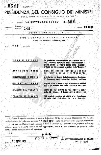 Settimana Incom N. 566                                  L'ora di Trieste: un problema internazinale al Palais Rose - Una certezza nazionale nella dimostrazione al Milite Ignoto - Tornati nella città i marinai d'Italia per le onoranze ai caduti della Berenice