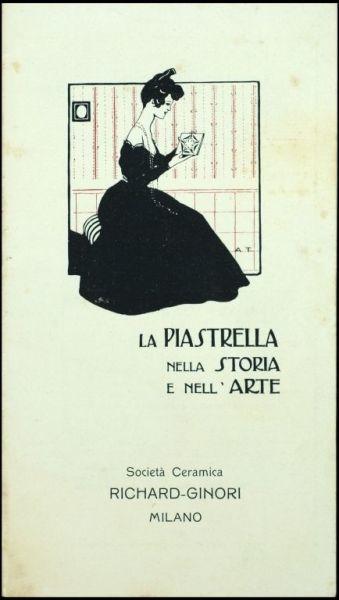 Terzi, Aleardo  La piastrella nella storia e nell'arte. Società ceramica Richard Ginori