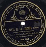 Marcha de San Sebastián  [Grabación sonora]  : Tamborrada Donostiarra  / Sarriegui. Rigodones euskaros. Parte 1.ª / Torre-Muzquiz