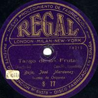 Tango de las frutas  [Grabación sonora]  : canción Españaola  / Anglada. No te olvido : zortziko / M. Villar