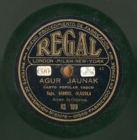Agur Jaunak  [Grabación sonora]  : canto popular vasco ; Egun batean Loyolan : zortziko  / bajo, Gabriel Olaizola acomp. de orquesta