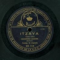 Itzaya [Grabación sonora]  : canto vasco. Mando baten gañean beztea : canto vasco / Campaña [sic] y Vilinch