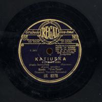 Katiuska o La mujer rusa  [Grabación sonora]  / Pablo Sorozabal