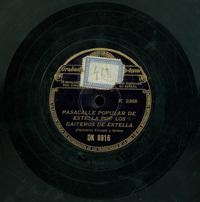 Pasacalle popular de Estella  [Grabación sonora]  ; Jota vieja en do  / por los Gaiteros de Estella