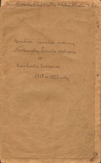 Bendras sąrašas mokinių Narkunelių Liaudies mokyklės ir Kontrolės žurnalas 1919 ir 1920 metų