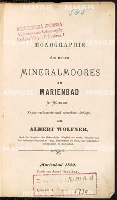 Monographie des neuen Mineralmoores zu Marienbad in Böhmen. Zweite verbesserte und vermehrte Auflage.