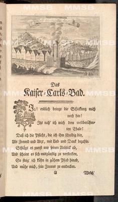 Das Kaiser-Carls-Bad in Böhmen in einer Ode entworfen, nebst einer Abhandlung von dem Gehalte und den Kräften dieses grossen Heil-Mittels
