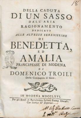 Della caduta di un sasso dall'aria ragionamento dedicato alle Altezze Serenissime di Benedetta, ed Amalia principesse di Modena da Domenico Troili della Compagnia di Gesù