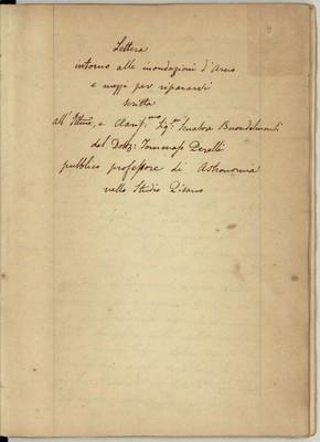 Lettera scritta all'Illustrissimo intorno alle inondazioni d'Arno e rimedi per ripararvi