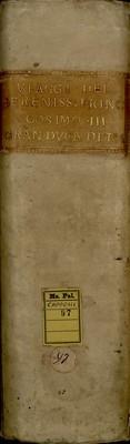 Viaggi del Serenissimo Principe Cosimo III Granduca di Toscana