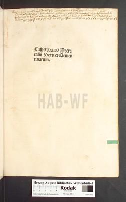 Casus summarii Decretalium Sexti et Clementinarum. With title Casus breves Decretalium