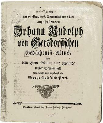 Zu dem am 25. Sept. 1786 Vormittags um 9 Uhr anzustelleden Johann Rudolph von Gersdorfischen Gedachtniß = Aktus...