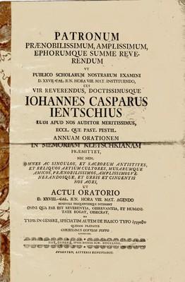 Patronum Praenobilissimum, Amplissimum, Ephorumque Summe Reverendum vt Publico Scholarum Nostrarum Examini ...