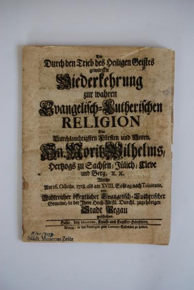 Bericht über den erneuten Religionswechsel des Herzogs Moritz Wilhelm von Sachsen-Zeitz