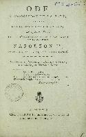 Ode à l'occasion de la paix, chantée à la grande synagogue à Metz, le 15 août 1807, jour anniversaire de sa Majesté Napoléon 1er, Empereur des Français et Roi d'Italie