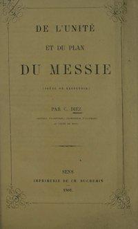 De l'Unité et du plan du Messie (poème de Klopstock), par C. Diez,...