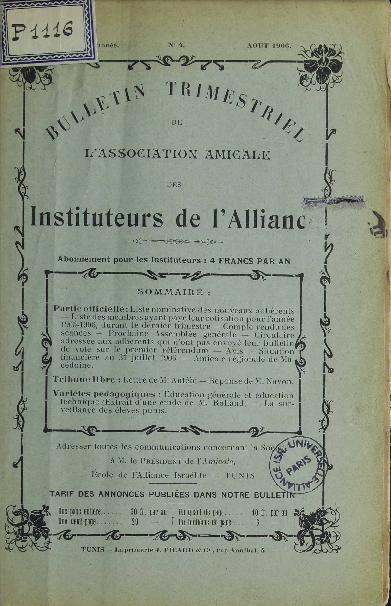 Bulletin Trimestriel de l'Association Amicale des Instituteurs de l'Alliance [Tunis]. Vol. 2 n° 4 (août 1906)