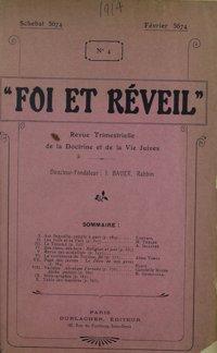 Foi et réveil : revue trimestrielle de la doctrine et de la vie juives. Vol. 1 n° 4 (février 1914)
