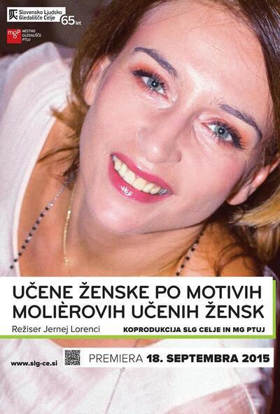 Avtorski projekt, Učene ženske po motivih Molièrovih Učenih žensk, Slovensko ljudsko gledališče Celje in Mestno gledališče Ptuj, 2015/2016. Plakat 2