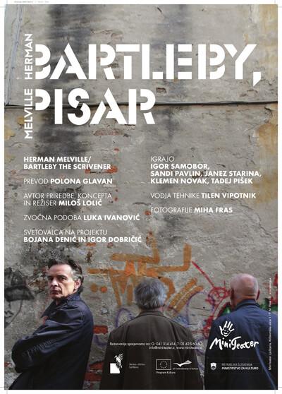 Herman Melville, Bartleby, pisar, Mini teater Ljubljana, 2010/2011: plakat